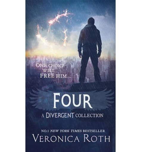 Four: A Divergent Collection : Veronica Roth : 9780007560691