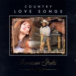 Country Love Songs: Forever Gold [St