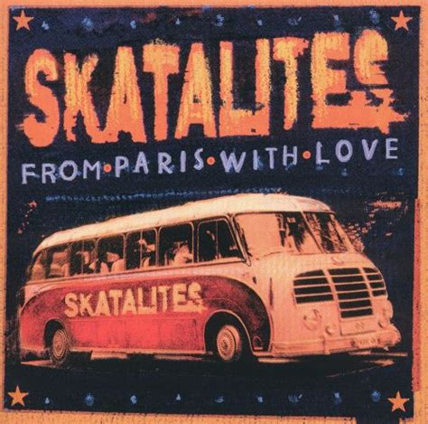 From Paris with Love - The Skatalites | Songs, Reviews